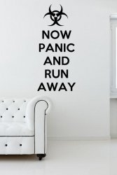 Now Panic And Run Away - Wall Sticker Funny Quote