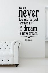 'You are never too old... ' C.S. Lewis - Large Vinyl Wall Quote