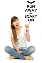 'Run away and scary on' - Humorous Wall Decal