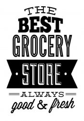 'The best grocery store' - Window / Wall Decoration