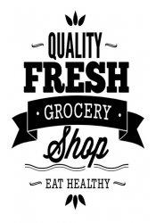 'Quality Fresh Grocery Shop' - Wall / Window / Door Sticker
