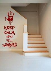 'Keep calm and kill zombies' - Amusing Wall Decoration