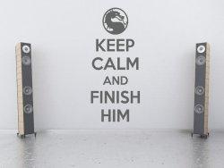 'Keep calm and finish him' - Mortal Kombat Vinyl Decal