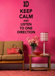'Keep Calm and Listen to One Direction' - Teenager Room Wall Decal