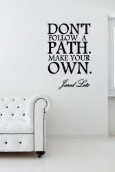 'Don't follow a path. Make your own.' Jared Leto - Motivational Quote Sticker