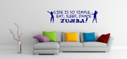 'Life is so simple... Eat, sleep, dance ZUMBA!' - Large Vinyl Sticker