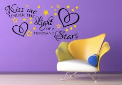'Kiss me under the light of a thousand stars' Ed Sheeran Quote Wall Decal