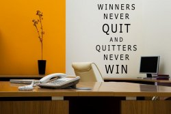 'Winners never quit and quitters never win' - Motivational Quote Wall Sticker