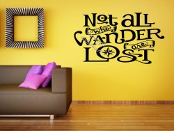 'Not all who wander are lost' J. R. R. Tolkien Quote Wall Sticker