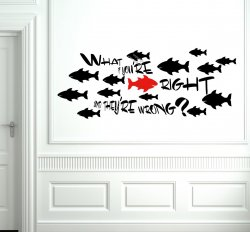 What if you're right and they're wrong? Motivational wall sticker - High Quality