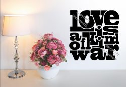 Love is a kind of war - Vinyl Wall Quote Art Sticker
