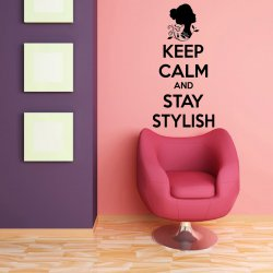 Keep Calm and Stay Stylish Fabulous Wall Sticker Large Decal Quote