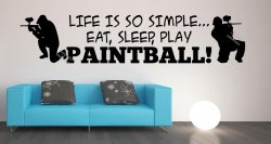 Life is so simple Paintball / ASG Wall Sticker Decal Decoration Removable UK