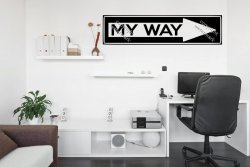 MY WAY - ARROW Sign wall Sticker, Motivational Decal Decoration