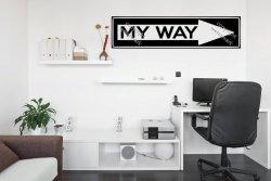 MY WAY - ARROW Sign wall Sticker, Motivational Decal Decoration