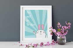 This Must Be The Place Cute Rabbit Hygge Poster High Quality Print