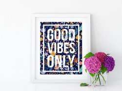 Good Vibes Only - Tropical Floral Poster Botanical Colourful Print