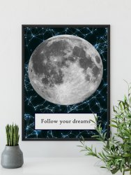 'Follow your dreams' Moon Stars Galaxy Poster Premium Print