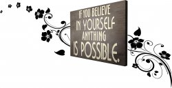 'If you believe in yourself anything is possible' Motivational Canvas + Floral W