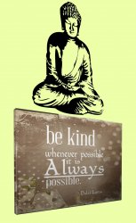 'Be kind whenever possible...' Dalai Lama Quote Canvas + Buddha Wall Sticker