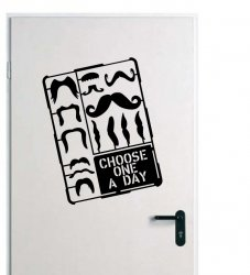 Designer - Moustache - Choose One A Day - Wall / Car / Laptop Sticker