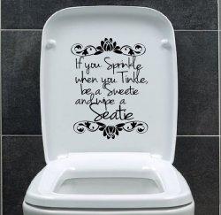 Designer - 'If you sprinkle when you tinkle...' - Toilet Vinyl Sticker