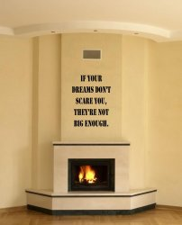 JC Design 'If your dreams don't scare you...' - Large Wall Quote Decal