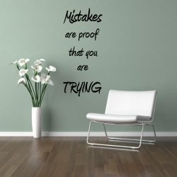 JC Design 'Mistakes are proof that you are trying' - Amazing Wall Sticker Quote