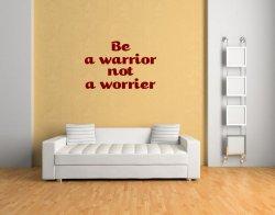 JC Design 'Be a warrior not a worrier' Inspiring Wall Quote Sticker