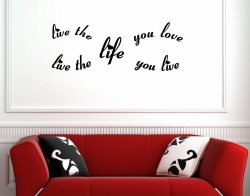 JC Design 'Live the life you love...' Amazing Vinyl Wall Quote
