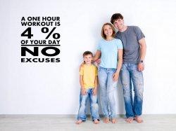 JC Design 'A one hour workout is 4% of your day.No excuses.' - Motivational Wall