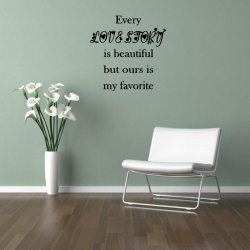 JC Design 'Every love story is beautiful but our is my favorite.' - Huge Wall De