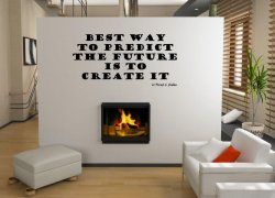 JC Design 'Best way to predict the future is to create it' Large  Vinyl Wall Sti