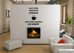 JC Design 'May your coffee be strong and your Monday be short' Large Wall Quote