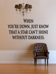 JC Design 'When you're down, just know...' Vinyl Wall Quote