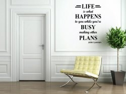 JC Design 'Life is what happens to you while you're busy making other plans' Joh