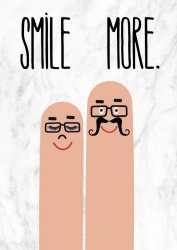 Smile More. Funny Poster Mr and Mrs Fingers