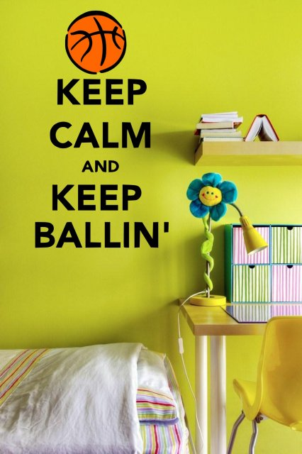 Keep Calm And Keep Ballin' - Wall Stickers Decal