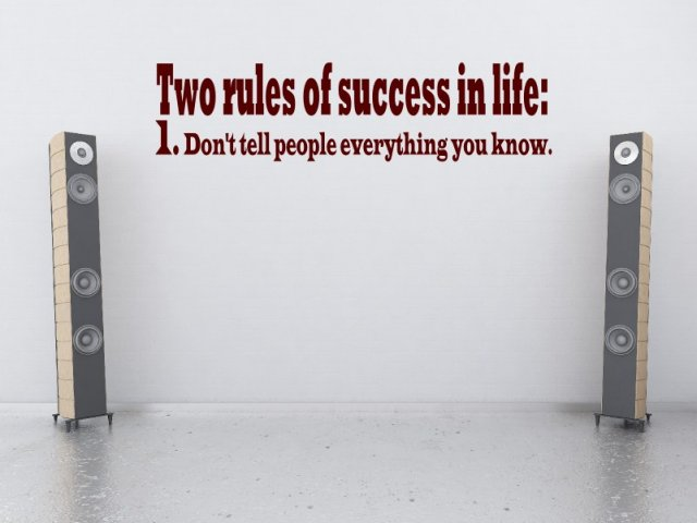 Two Rules For Success Two Rules of Success in Life