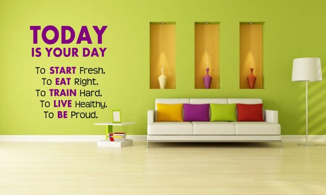 Inspirational Day Quotes: 'Today Is Your Day. To Start Fresh. To Eat Right...' Giant