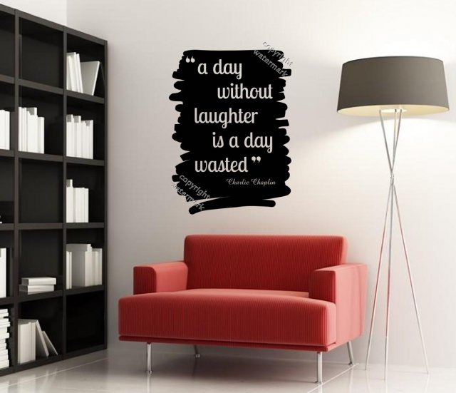 /'A day without laughter is a day wasted/' Charlie Chaplin Wall Quote Sticker UK!