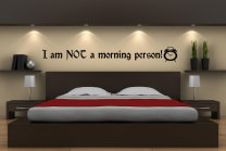 """Funny Wall Quote """"I'm NOT a morning person!"""""""