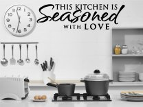 'This Kitchen is Seasoned with love'  Kitchen/ Dining Room Wall Quote