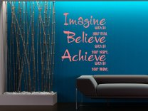 Imagine, Believe, Achieve Wall Sticker Quote
