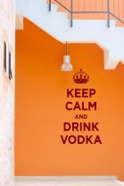 Keep Calm and Drink Vodka - funny decal