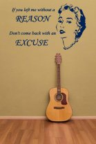If you left me without a reason, don't come back with an excuse - Retro Wall Sticker Decoration