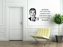 I'm so clever that sometimes I don't understand a single word I'm saying - Witty Wall Sticker