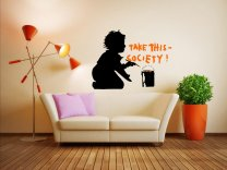Banksy - 'Take this society' Vinyl Wall Art