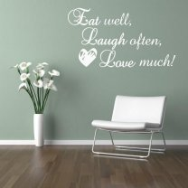 Eat well, laugh often, love much! Stylish quote wall sticker