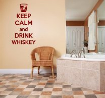 Keep calm and drink WHISKEY funny wall decal